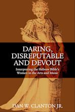 Daring, Disreputable and Devout cover