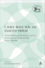I Have Built You an Exalted House cover