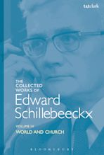 The Collected Works of Edward Schillebeeckx Volume 4 cover