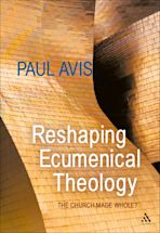 Reshaping Ecumenical Theology cover
