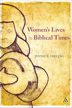 Women's Lives in Biblical Times cover