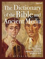 The Dictionary of the Bible and Ancient Media cover