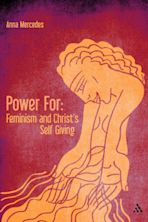 Power For: Feminism and Christ's Self-Giving cover
