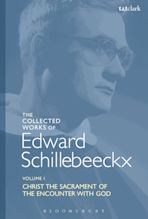 The Collected Works of Edward Schillebeeckx Volume 1 cover