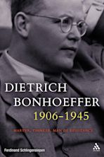 Dietrich Bonhoeffer 1906-1945 cover