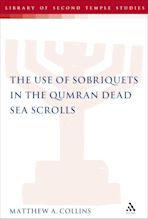 The Use of Sobriquets in the Qumran Dead Sea Scrolls cover