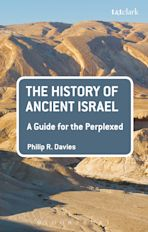 The History of Ancient Israel: A Guide for the Perplexed cover