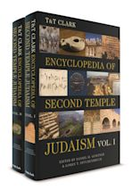 T&T Clark Encyclopedia of Second Temple Judaism Volumes I and II cover