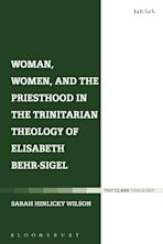 Woman, Women, and the Priesthood in the Trinitarian Theology of Elisabeth Behr-Sigel cover