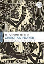 T&T Clark Handbook of Christian Prayer cover