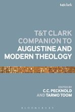 The T&T Clark Companion to Augustine and Modern Theology cover