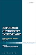 Reformed Orthodoxy in Scotland cover