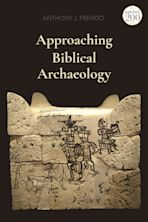 Approaching Biblical Archaeology cover