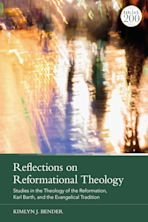 Reflections on Reformational Theology cover