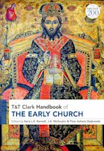 T&T Clark Handbook of the Early Church cover