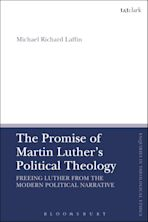 The Promise of Martin Luther's Political Theology cover