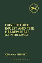 First-Degree Incest and the Hebrew Bible cover