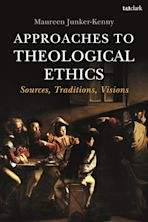 Approaches to Theological Ethics cover