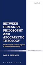 Between Humanist Philosophy and Apocalyptic Theology cover