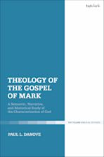 Theology of the Gospel of Mark cover