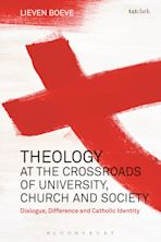 Theology at the Crossroads of University, Church and Society cover
