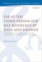 Use of the Third Person for Self-Reference by Jesus and Yahweh cover