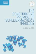 The Constructive Promise of Schleiermacher's Theology cover