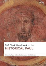 T&T Clark Handbook to the Historical Paul cover
