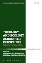 Theology and Ecology Across the Disciplines cover