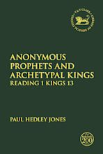 Anonymous Prophets and Archetypal Kings cover