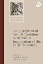 The Reception of Jewish Tradition in the Social Imagination of the Early Christians cover
