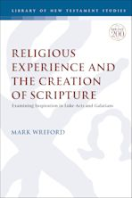 Religious Experience and the Creation of Scripture cover