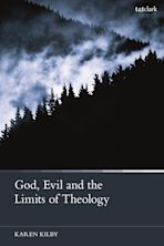 God, Evil and the Limits of Theology cover