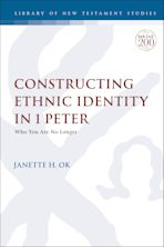 Constructing Ethnic Identity in 1 Peter cover