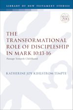 The Transformational Role of Discipleship in Mark 10:13-16 cover