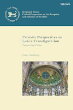 Patristic Perspectives on Luke's Transfiguration cover