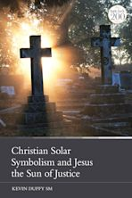 Christian Solar Symbolism and Jesus the Sun of Justice cover