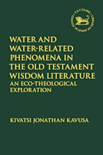 Water and Water-Related Phenomena in the Old Testament Wisdom Literature cover