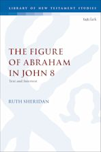 The Figure of Abraham in John 8 cover