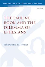 The Pauline Book and the Dilemma of Ephesians cover