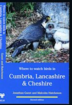 Where to Watch Birds in Cumbria, Lancashire & Cheshire cover