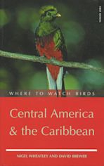 Where to Watch Birds in Central America & the Caribbean cover