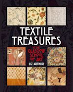 Textile Treasures at the Glasgow School of Art cover