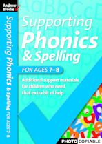 Supporting Phonics and Spelling for ages 7-8 cover