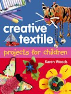 Creative Textiles Projects for Children cover