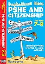 Inspirational Ideas: PSHE and Citizenship 7-9 cover