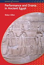 Performance and Drama in Ancient Egypt cover