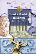 Classics Teaching in Europe cover