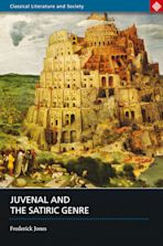 Juvenal and the Satiric Genre cover