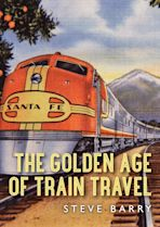 The Golden Age of Train Travel cover